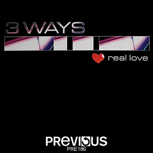 Real Love by 3 Ways