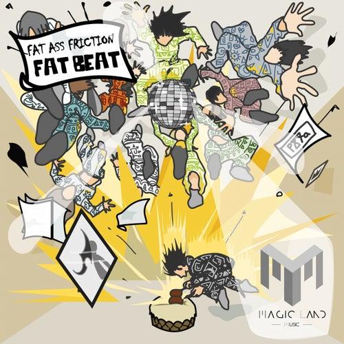 Fat Beat by Fat Ass Friction