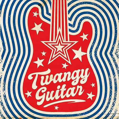 Twangy Guitar by Various Artists