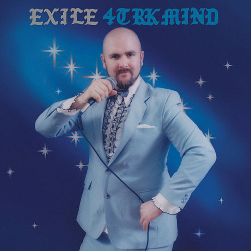 4TRK Mind by Exile