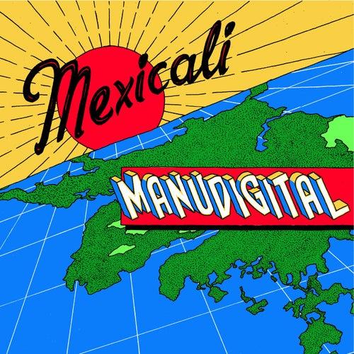 Mexicali von Manudigital