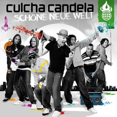 Schöne Neue Welt de Culcha Candela
