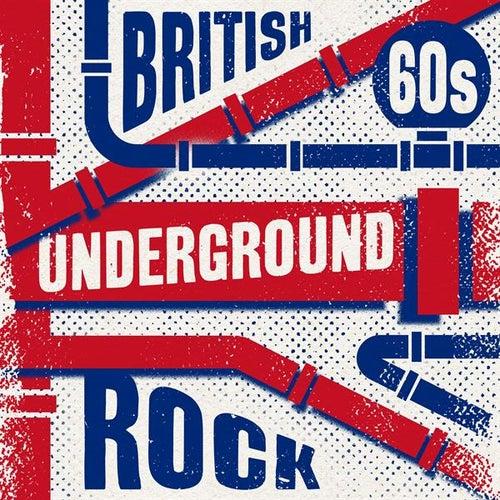 British 60s Underground Rock de Various Artists