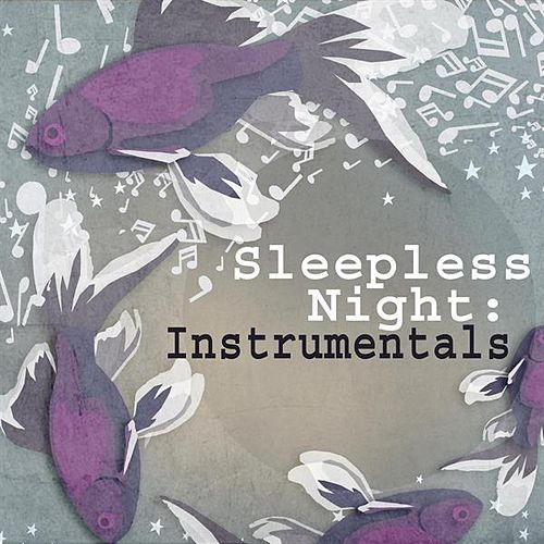 Sleepless Night: Instrumentals by Various Artists