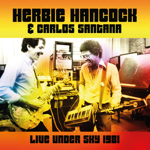 Live Under Sky 1981 (Live) by Herbie Hancock