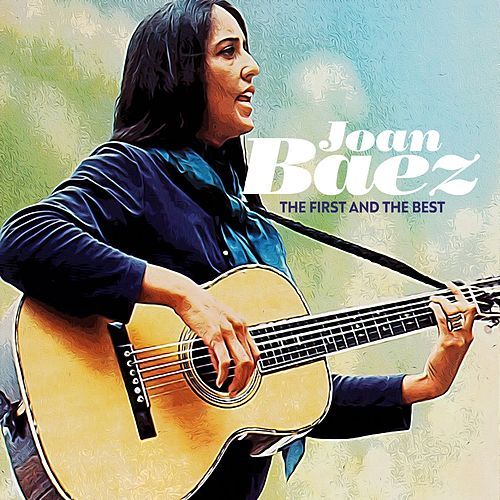The First and the Best von Joan Baez