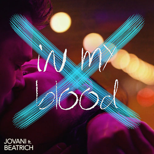In My Blood (feat. Beatrich) de Jovani