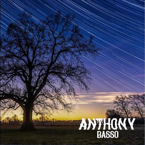 Anthony Basso by Anthony Basso