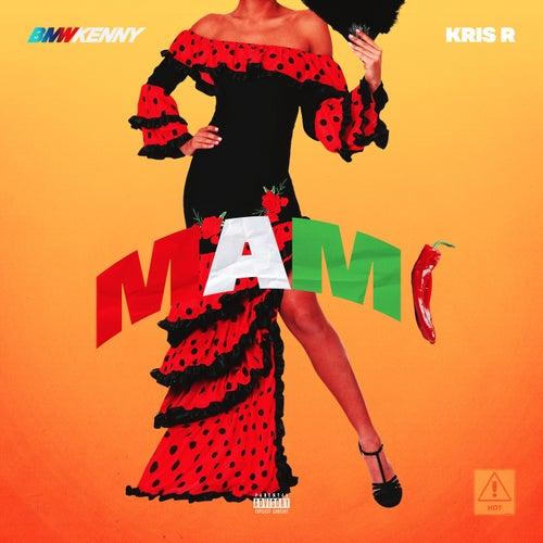 #MAMI by Bmw Kenny