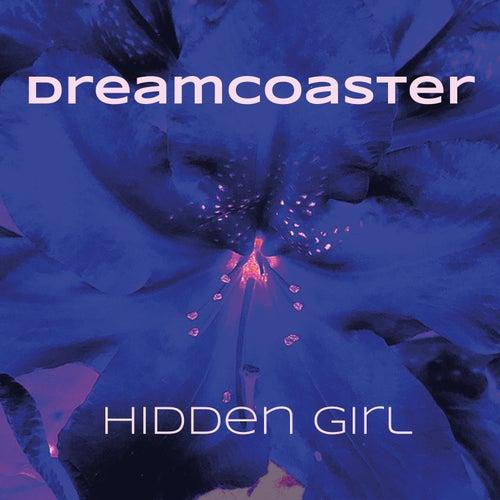 Hidden Girl (Single Edit) by Dreams of Empire