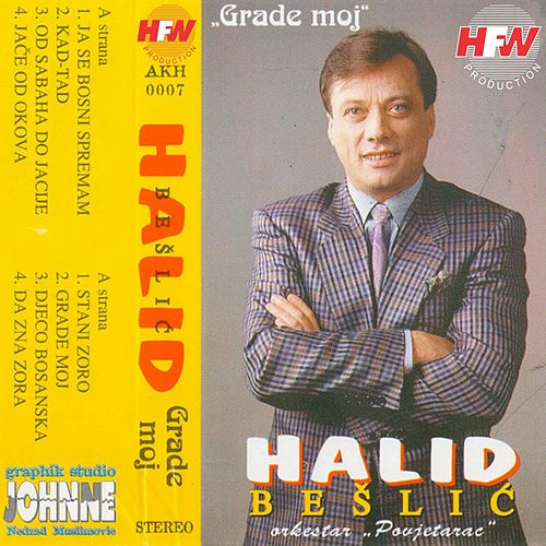 Grade moj by Halid Beslic