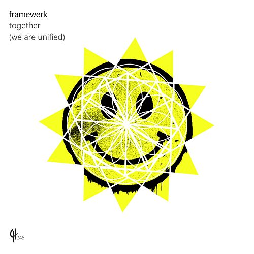Together (We Are Unified) by Framewerk