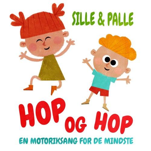 Hop og Hop - En motoriksang for de mindste by Sille