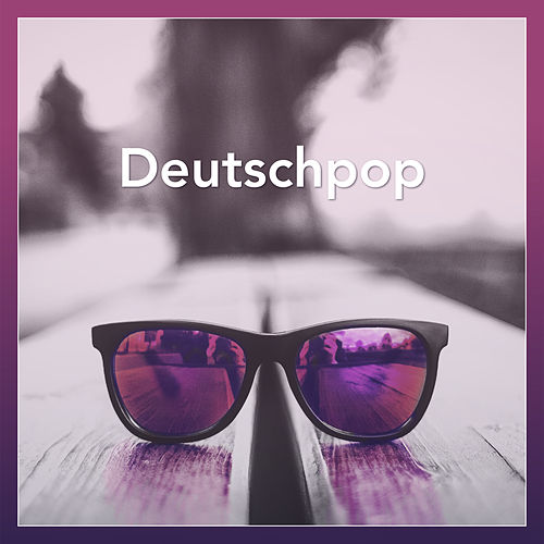 Deutschpop von Various Artists