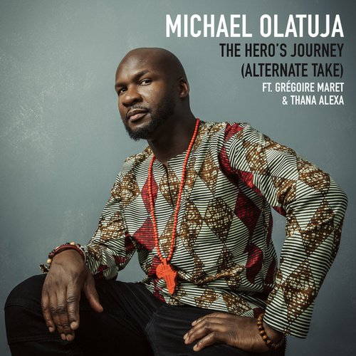 The Hero's Journey (Alternate Take) by Michael Olatuja