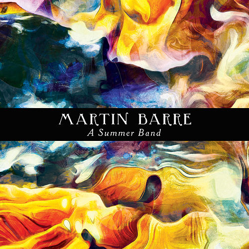A Summer Band (2020 Remastered Version) von Martin Barre