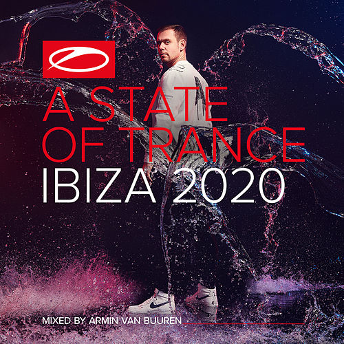 A State Of Trance, Ibiza 2020 (Mixed by Armin van Buuren) by Armin Van Buuren