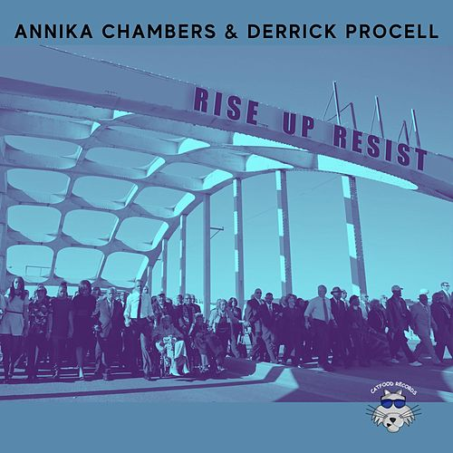 Rise Up, Resist! by Annika Chambers