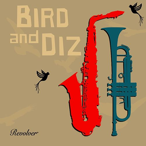 Bird and Diz de Charlie Parker