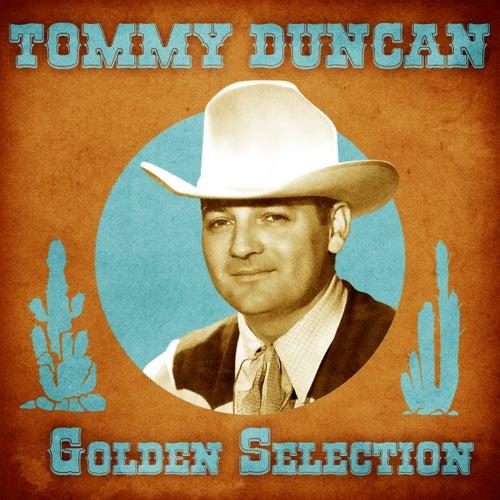 Golden Selection (Remastered) von Tommy Duncan