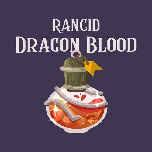 Dragon Blood by Rancid