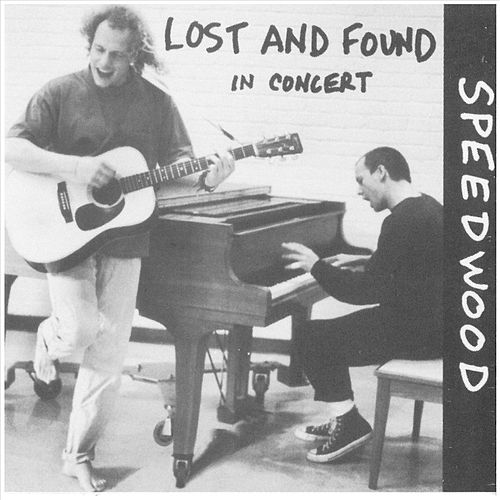 Speedwood (Live) by Lost And Found