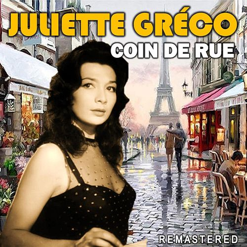 Coin de rue (Remastered) von Juliette Greco