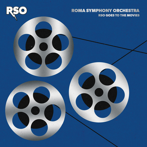 RSO Goes to the Movies von Roma Symphony Orchestra