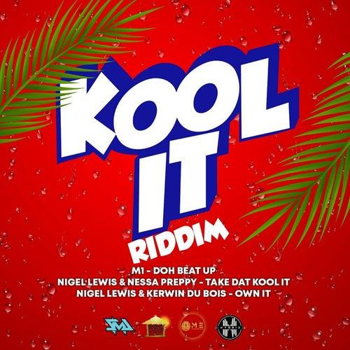 Kool It Riddim by Various Artists