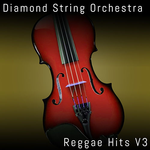 Reggae Hits, Vol. 3 von Diamond String Orchestra