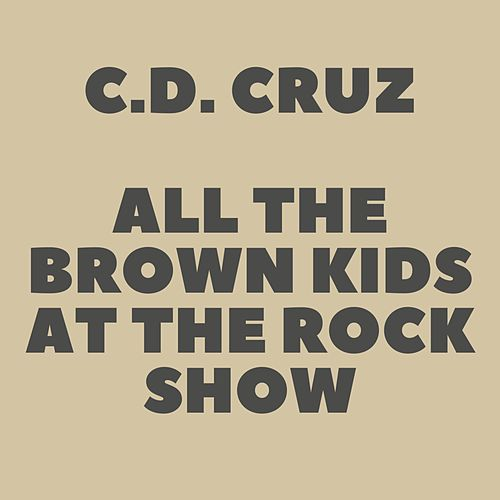 All the Brown Kids at the Rock Show by Chris Dela Cruz