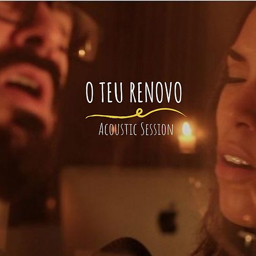 O Teu Renovo: Acoustic Session by luidhi Moro Müller