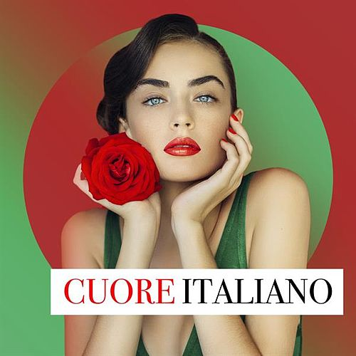 Cuore Italiano von Various Artists