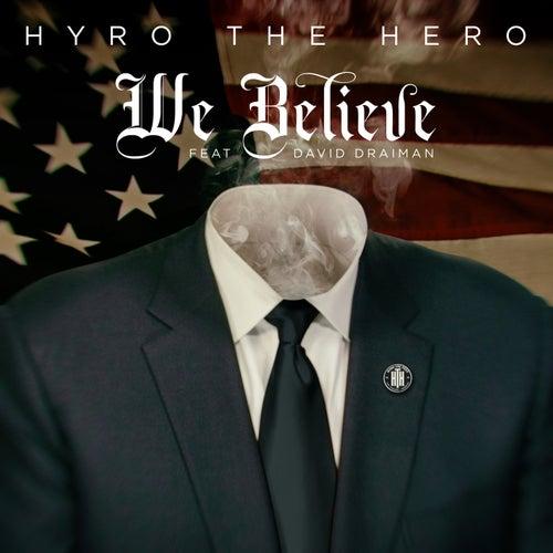 We Believe (feat. David Draiman) de Hyro Da Hero