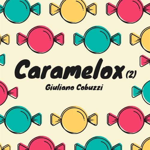 Caramelox(2) de Giuliano Cobuzzi