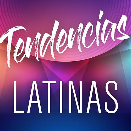 Tendencias Latinas by Various Artists