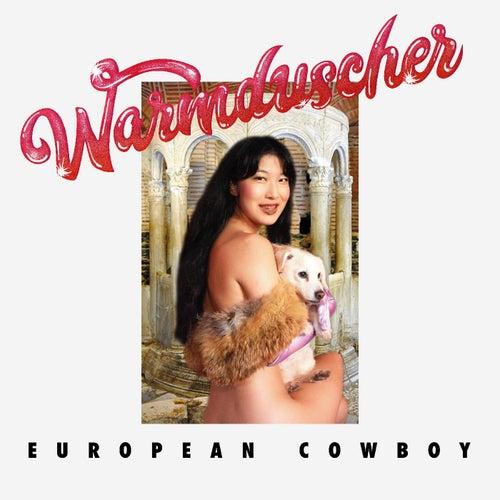 European Cowboy de Warmduscher