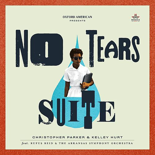 No Tears Suite (Symphonic Edition) von Christopher Parker