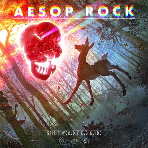 Spirit World Field Guide by Aesop Rock