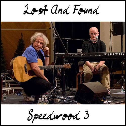 Speedwood Three (Live) by Lost And Found