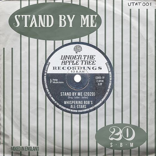 Stand By Me (2020) von Whispering Bob's All Stars