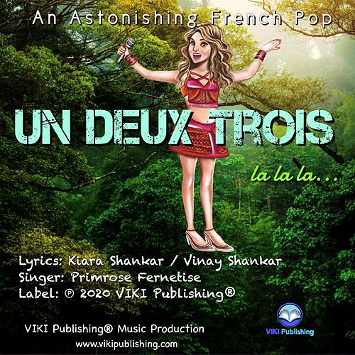 Un Deux Trois La La La ( French ) de Primrose Fernetise