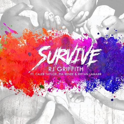 Survive by RJ Griffith