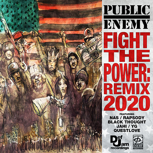 Fight The Power: Remix 2020 by Public Enemy