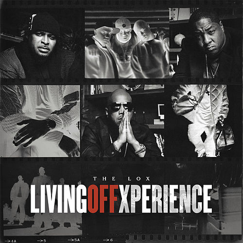 Living Off Xperience de The Lox