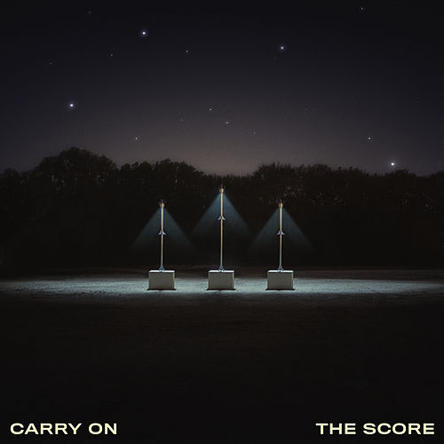 Carry On von The Score
