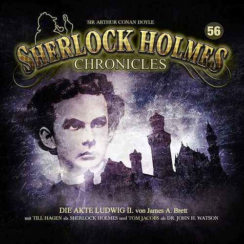 Folge 56: Die Akte Ludwig II. von Sherlock Holmes Chronicles