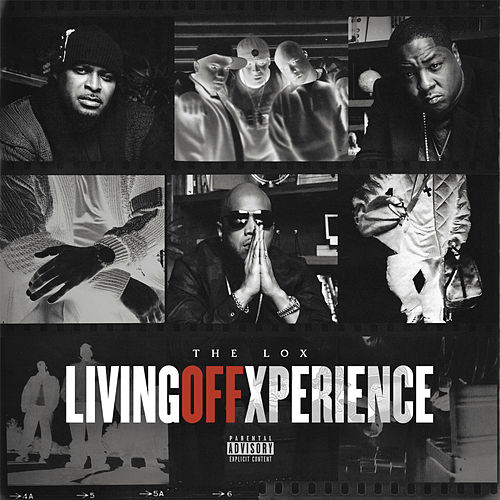 Living Off Xperience von The Lox