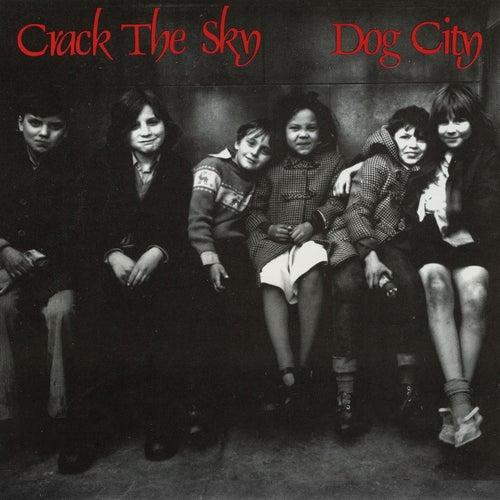 Dog City de Crack The Sky