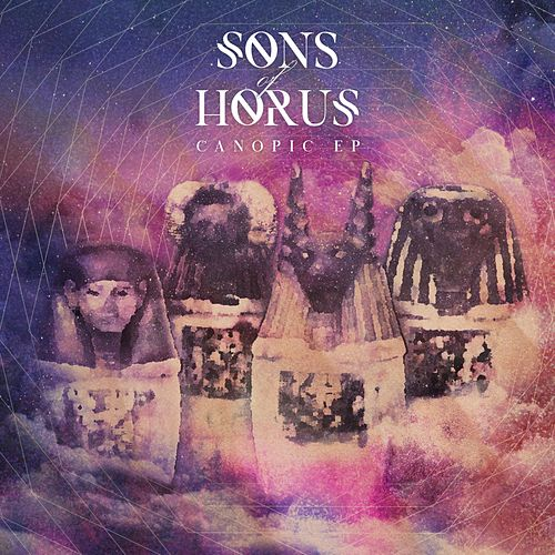Canopic EP by Sons of Horus